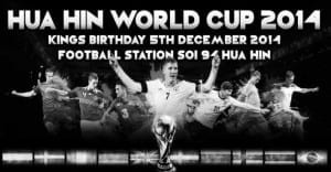Another World Cup 2014 Tournament – This Time In Hua Hin