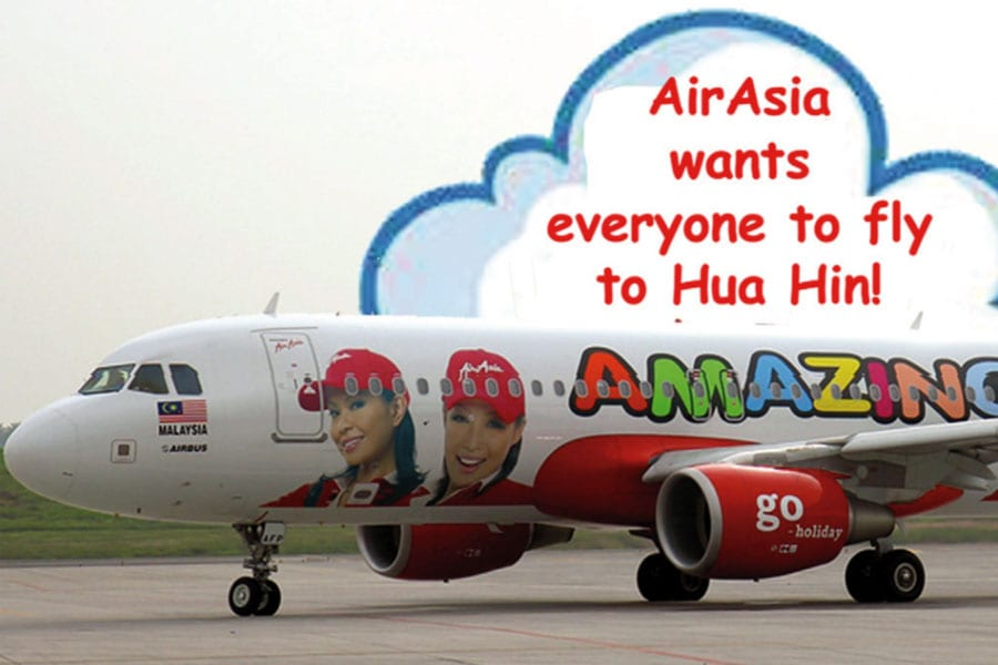 Air Asia wants everyone to fly to Hua Hin