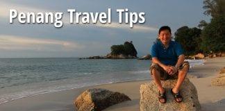 Timothy Tye and Penang Travel Tips